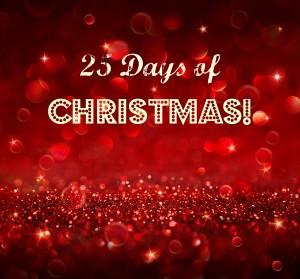 25 Days of Christmas!