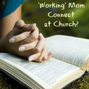 Christian Working Mom