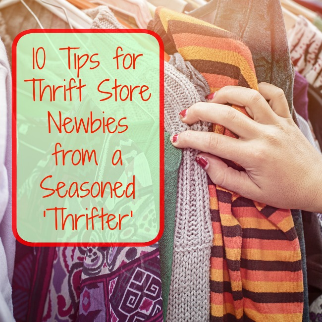 10 Tips for Thrift Store Newbies From a Seasoned 'Thrifter'