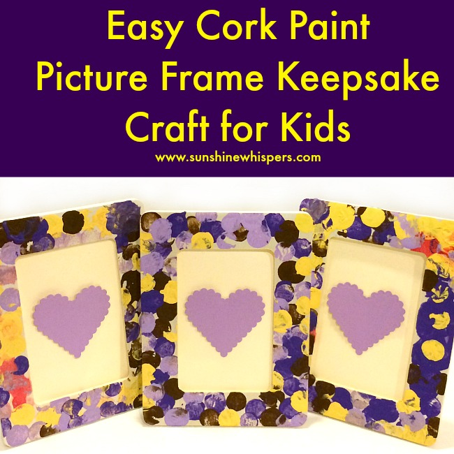 easy-cork-paint-picture-frame-keepsake-craft-for-kids-2.jpg