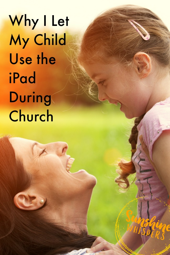 let my child use ipad during church