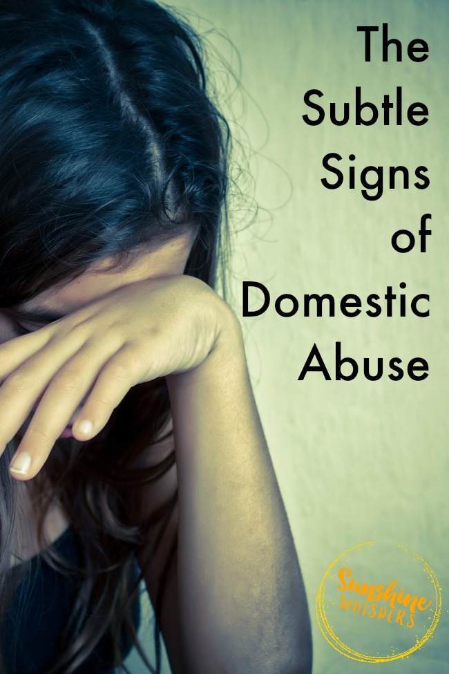 subtle signs of domestic abuse