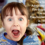 administer eye drops to a 3 year old