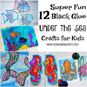 12 Super Fun Black Glue Under the Sea Crafts for Kids