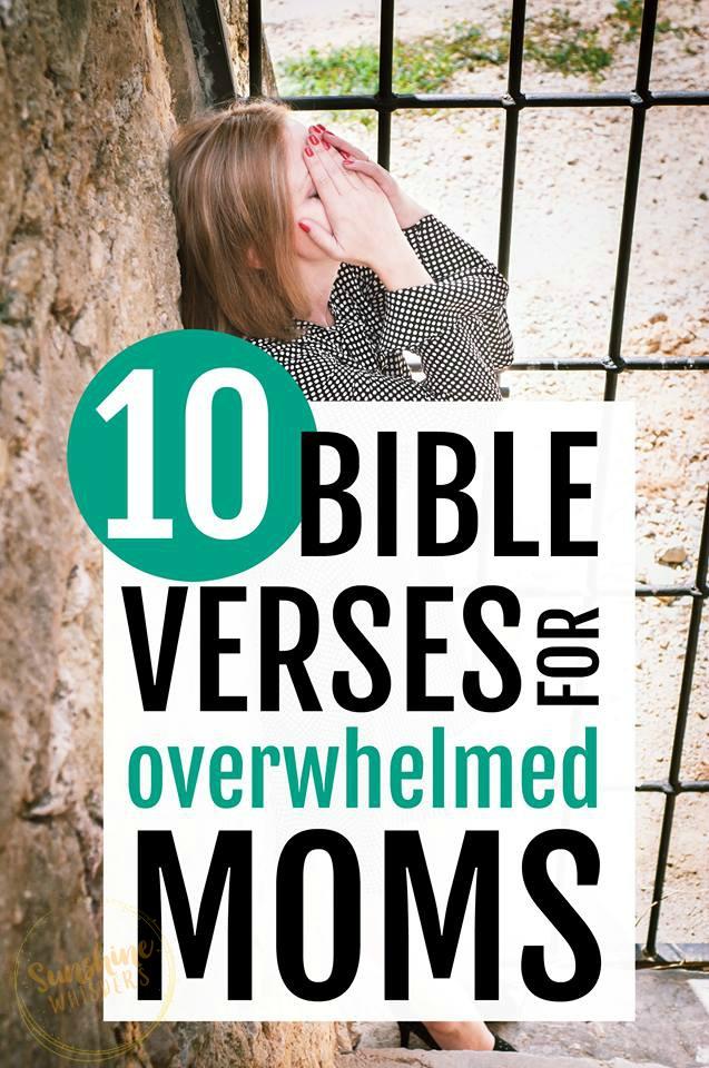 Bible verses for overwhelmed moms