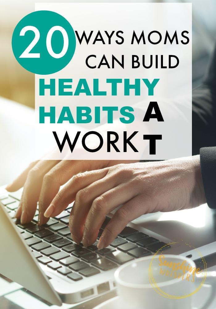 healthy habits at work