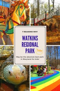 7 Reasons Why Watkins Regional Park May Be The Best Park In Maryland For Kids